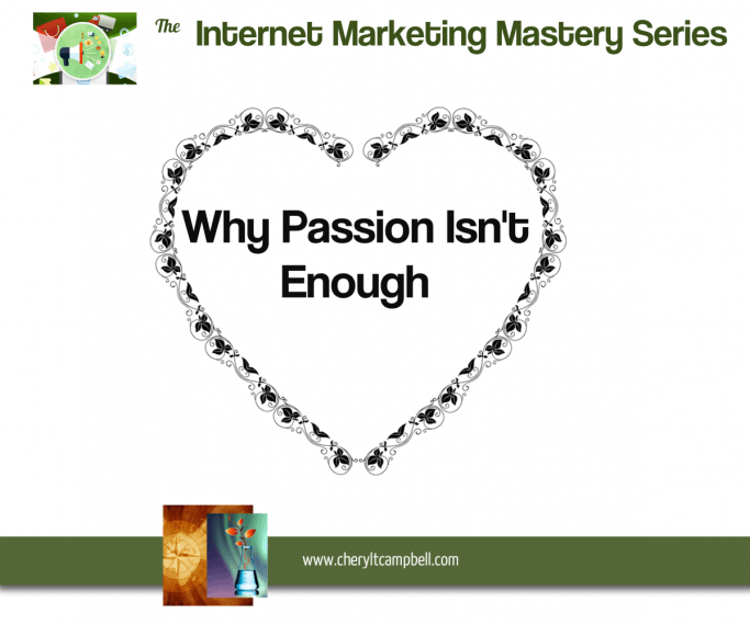 IMMastery_Why-Passion-Is-Not-Enough