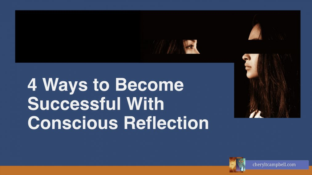 Become-Successful-Conscious-Reflection